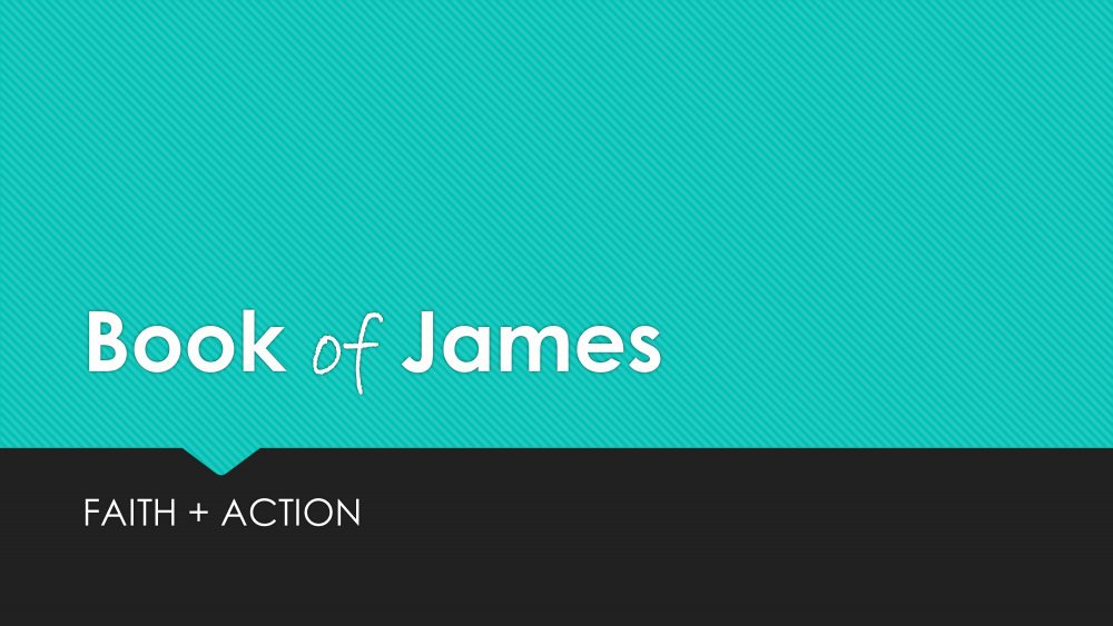 James 1:1 – Preserved by God for Practical Living